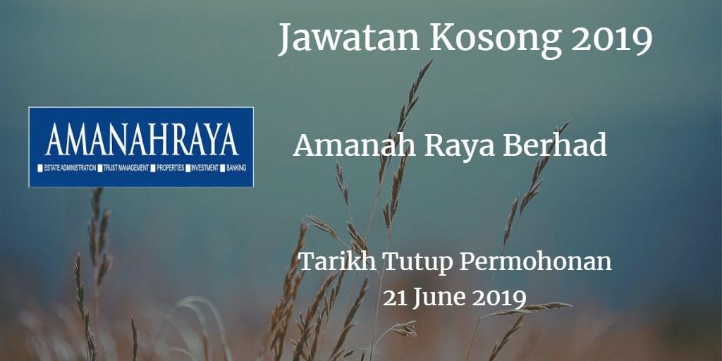 Jawatan Kosong Amanah Raya Berhad 21 June 2019