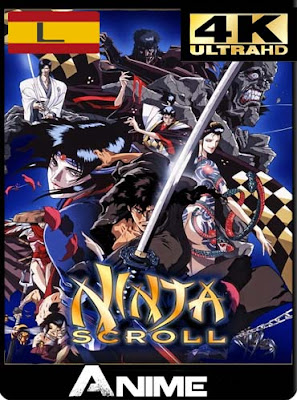 Ninja Scroll (1993) 4K Latino [GoogleDrive-Mega]