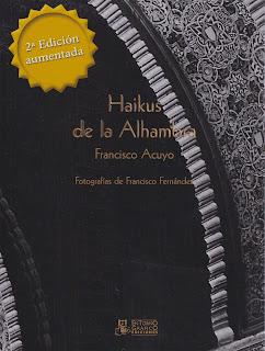Haikus de la Alhambra, 2ª edición, Francisco Acuyo