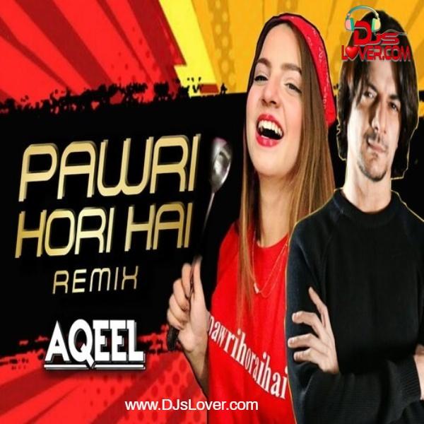 Tesher Pawri Ho Rahi Hai DJ Aqeel remix mp3 song download