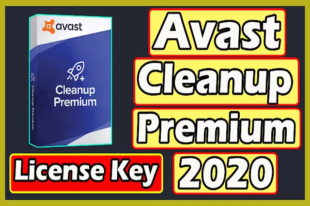 Download Avast Cleanup Premium 2020 Free Licence Key Valid Till 2022