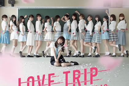 [PV SUB] AKB48 - LOVE TRIP (Sub Indo / Eng Sub)