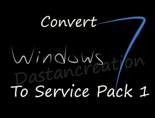 Convert windows 7 to win 7 Service pack1