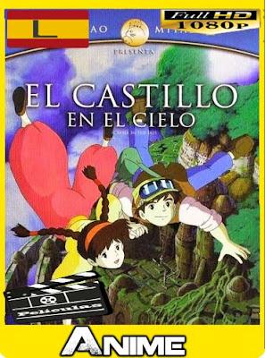 El Castillo en el Cielo (1986)HD [1080P] latino [GoogleDrive-Mega]nestorHD