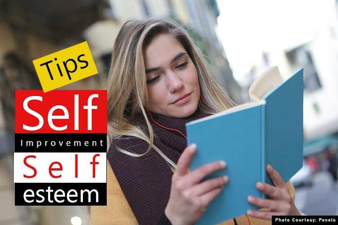 (11 Best) Self - Improvement and Self-Esteem Tips