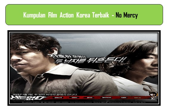 Film Action Korea Terbaik - No Mercy