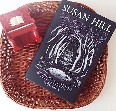 """""""Kobieta w czerni"""", """"Rączka"""" Susan Hill"""