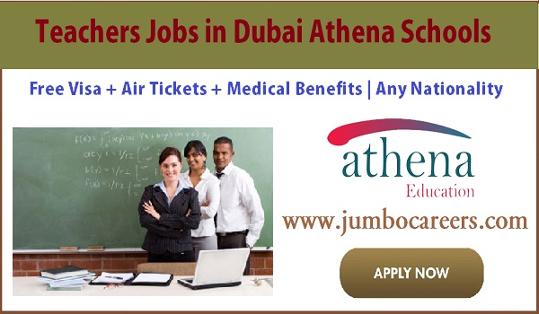 Teaching non teaching staff requires in Dubai, UAE Athena school jobs with benefits,