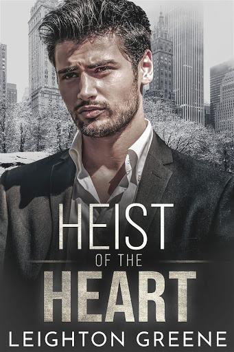Heist of the heart   Morrelli Family #3.5   Leighton Greene