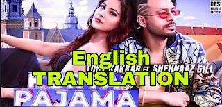 Kurta Pajama Lyrics | translation | in english -Tony Kakkar