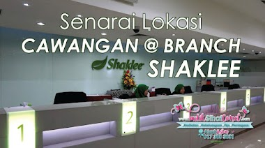 Senarai Cawangan Atau Branch Shaklee Di Malaysia