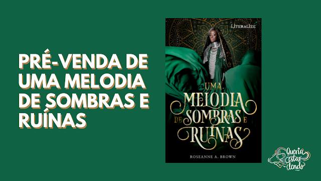 Pré-venda de Uma Melodia de Sombras e Ruínas!