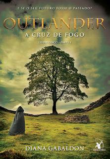 A Cruz de fogo Outlander - Livro 5 - Parte 1, Diana Gabaldon