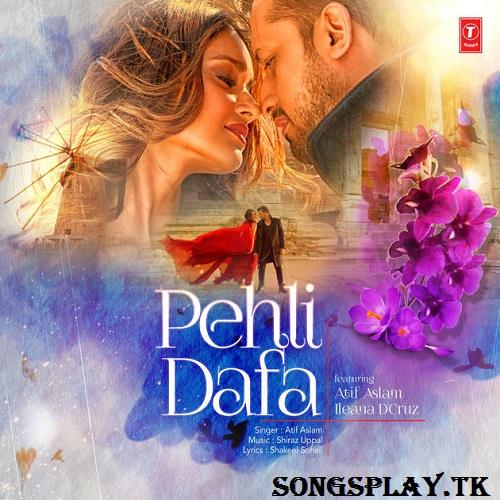Naino Ki Jo Baat Song Mp3 Free Download: Free Mp3 Songs: Pehli Dafa 2017 Atif Aslam Free Mp3 Song