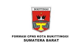 Formasi CPNS Kota Bukittinggi Tahun 2019