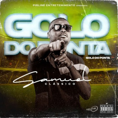 Samuel Clássico - Golo do Ponta (Rap) 2019.png