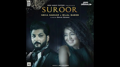 Suroor By Bilal Saeed & Neha Kakkar