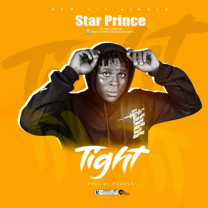 DOWNLOAD MP3: Star Prince - Tight