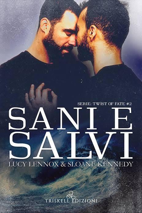 """Recensione: """"Sani e salvi"""" (Serie Twist of Fate #2) di Lucy Lennox & Sloane Kennedy"""