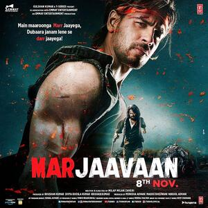 Mp3 Marjaavaan 2019 Mp3 Songs