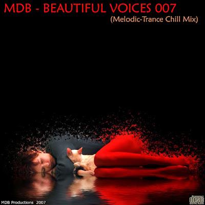 MDB – Beautiful Voices 007 ( Melodic – Trance Chill Mix)