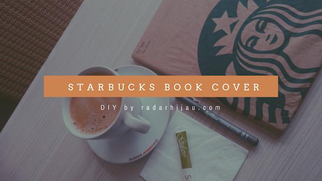 Cara membuat sampup buku dari kertas paper bag Starbucks