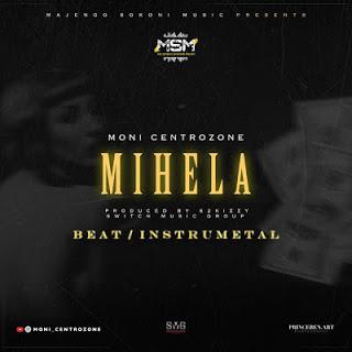 AUDIO | Moni Centrozone - MIHELA (BEAT) | Instrumental | Download New song