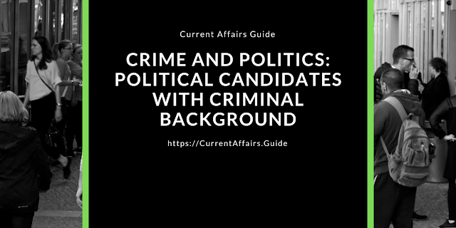 Crime and Politics: Political Candidates with Political Background