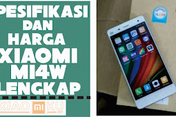 Spesifikasi dan Harga Xiaomi Mi4W Lengkap