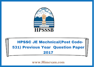 HPSSC JE Mechnical(Post Code-531) Previous Year  Question Paper 2017
