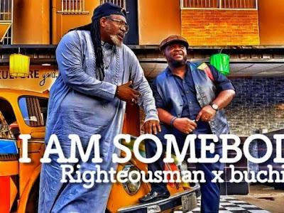[Gospel] Righteous man x Buchi _ I am somebody    naijamp3.com.ng