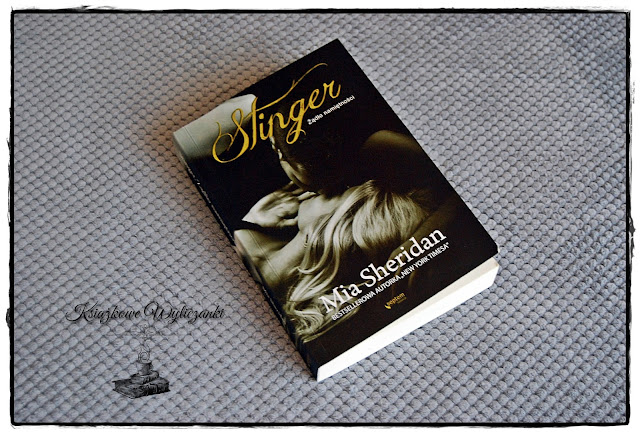 """Rozpali cię """"Stinger. Żądło namiętności"""" Mia Sheridan"""