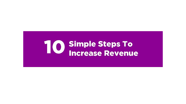 10 Simple Steps To Increase Revenue