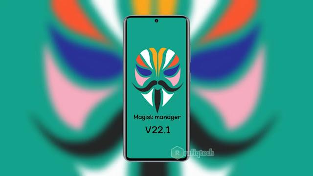 تحميل ماجيسك مانجر  Magisk 22.1  لهواتف الاندرويد في أحدث إصدار 2021
