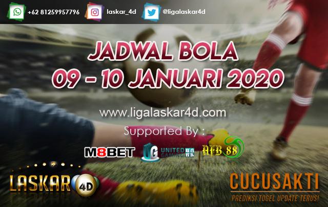JADWAL BOLA JITU TANGGAL 09 – 10 JANUARI 2020