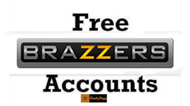Here is your free brazzers premium accounts ready to use 100% working