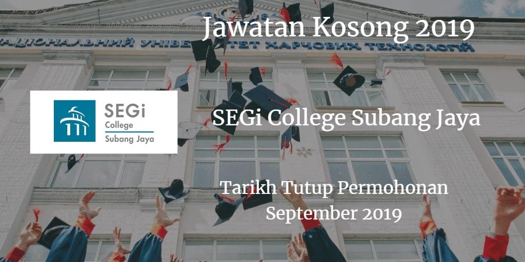 Jawatan Kosong SEGi College Subang Jaya September 2019