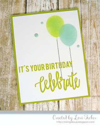 Celebrate card-designed by Lori Tecler/Inking Aloud-stamps and stencils from Neat and Tangled