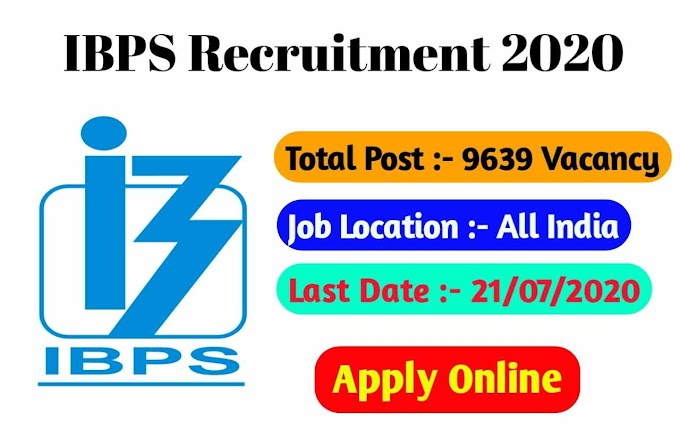 IBPS Recruitment 2020-21 Apply Online 9639 Post