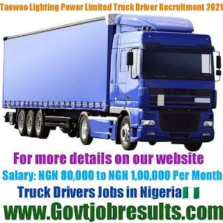Taewoo Lighting Power Limited Truck Driver Recruitment 2021-22
