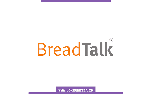 Lowongan Kerja BreadTalk Tangerang Maret 2021