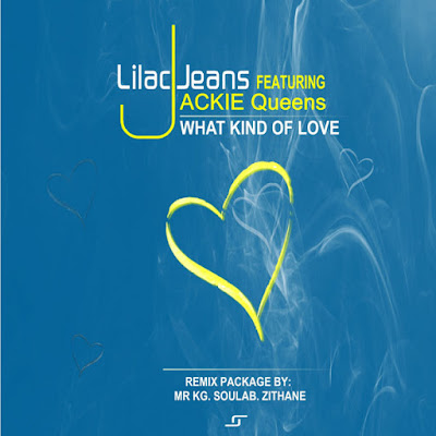 Lilac Jeans Ft. Jackie Queens - What Kind Of Love Remixes