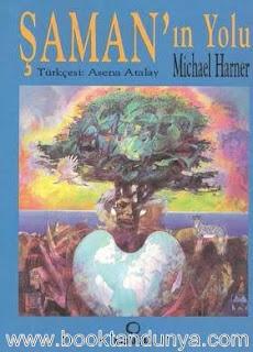 Michael Harner - Şaman'ın Yolu