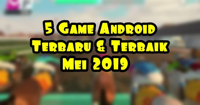 7 Game Android Terbaru dan Terbaik Mei 2019, Online dan Offline
