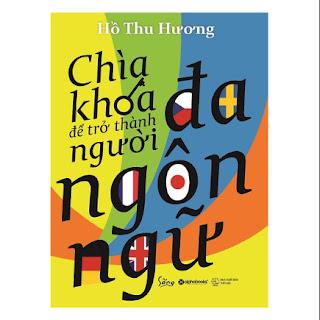 Chìa Khóa Để Trở Thành Người Đa Ngôn Ngữ ebook PDF-EPUB-AWZ3-PRC-MOBI