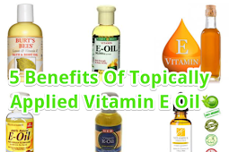 5 Benefits Of Topically Applied Vitamin E Oil