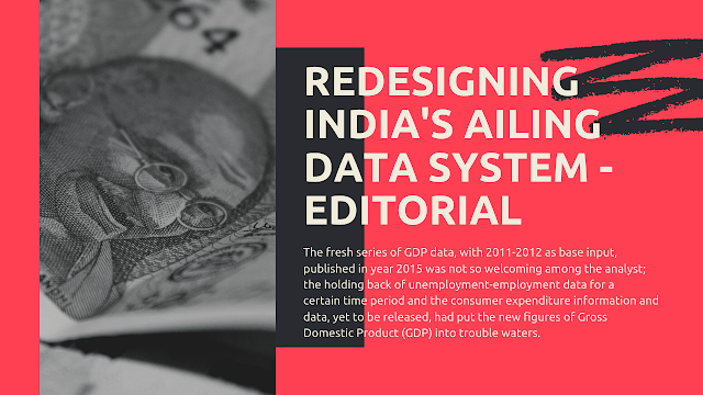 Redesigning India's Ailing Data System - Editorial