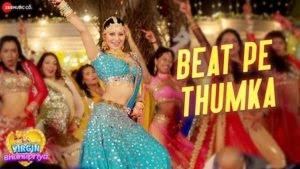 Beat Pe Thumka Lyrics – Virgin Bhanupriya | Jyotica Tangri