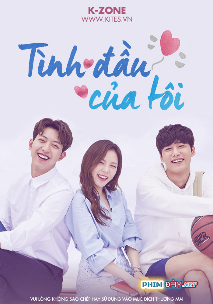 Tình Yêu Đầu Tiên Của Tôi - My First Love (2018)
