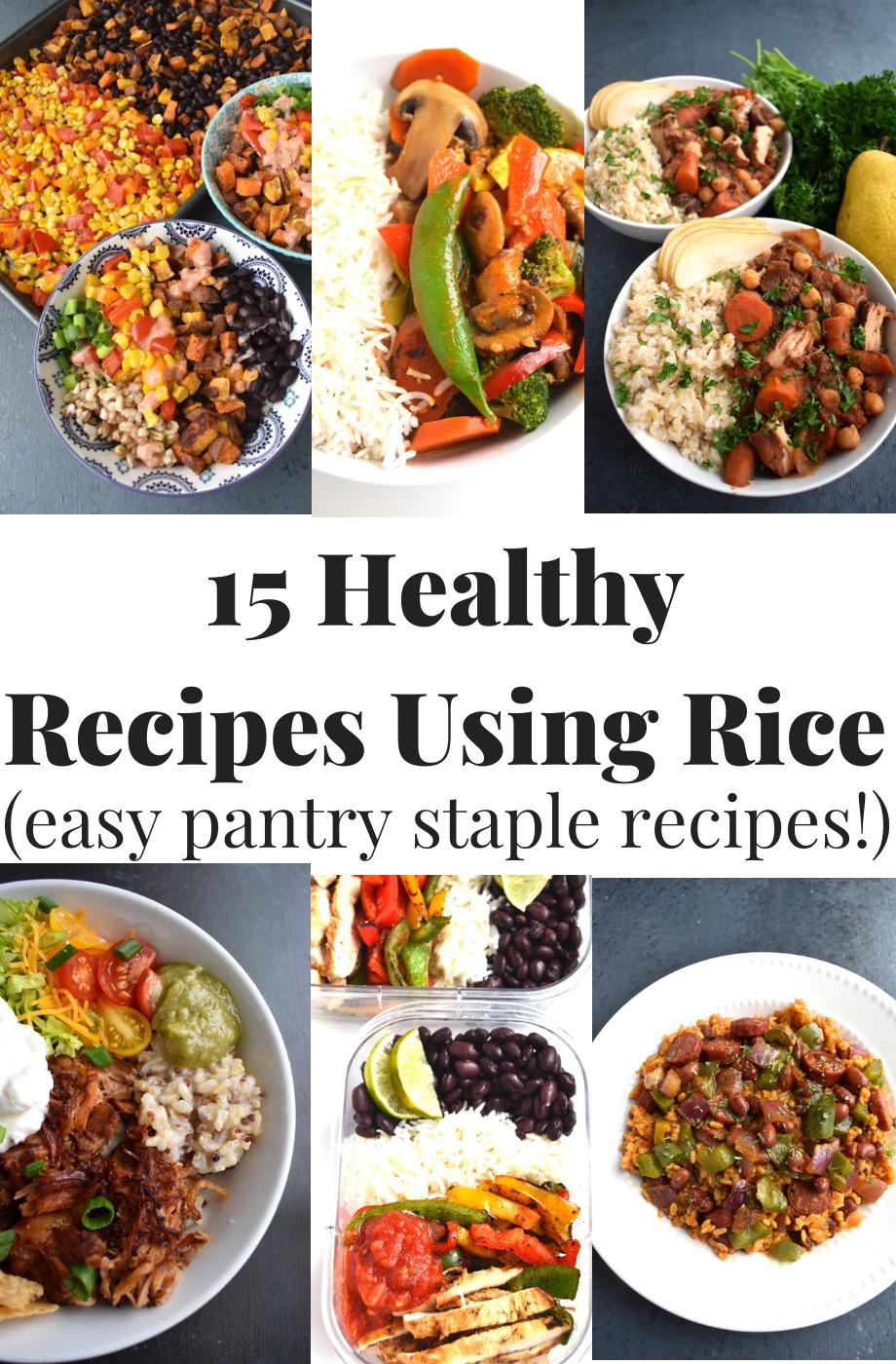 15 Healthy Recipes Using Rice